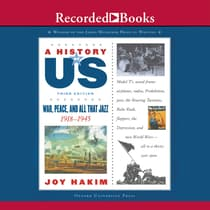War, Peace, & All That Jazz by Joy Hakim audiobook