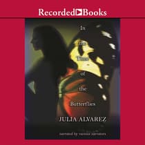 In the Time of the Butterflies by Julia Alvarez audiobook