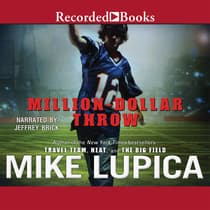 Million-Dollar Throw by Mike Lupica audiobook