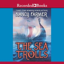 The Sea of Trolls by Nancy Farmer audiobook