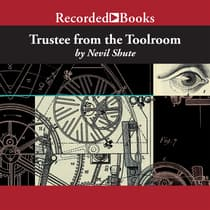 Trustee from the Toolroom by Nevil Shute audiobook
