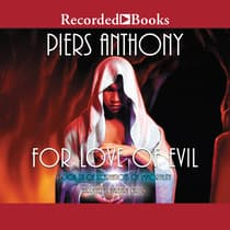For Love of Evil by Piers Anthony audiobook