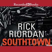 Southtown by Rick Riordan audiobook