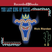 The Last King of Texas by Rick Riordan audiobook