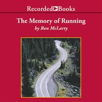 The Memory of Running by Ron McLarty audiobook