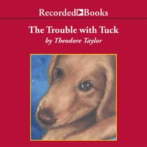 The Trouble with Tuck by Theodore Taylor audiobook