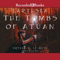 The Tombs of Atuan by Ursula K. Le Guin audiobook
