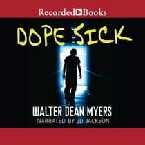 Dope Sick by Walter Dean Myers audiobook