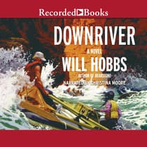 Downriver by Will Hobbs audiobook