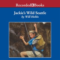 Jackie's Wild Seattle by Will Hobbs audiobook