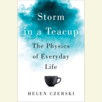 Storm in a Teacup by Helen Czerski audiobook