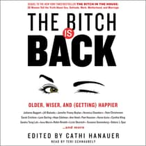 The Bitch is Back by Cathi Hanauer audiobook