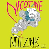 Nicotine by Nell Zink audiobook