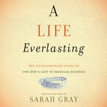 A Life Everlasting by Sarah Gray audiobook