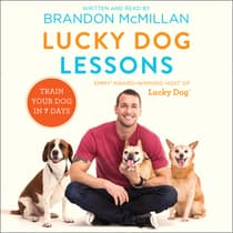 Lucky Dog Lessons by Brandon McMillan audiobook