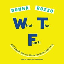 What the Fun?! by Donna Bozzo audiobook