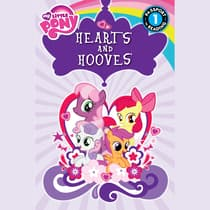 My Little Pony: Hearts and Hooves by Jennifer Fox audiobook