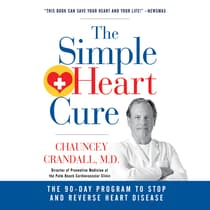 The Simple Heart Cure by Chauncey Crandall audiobook