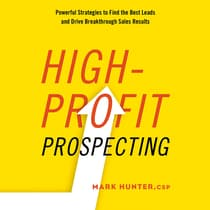 High-Profit Prospecting by Mark Hunter audiobook