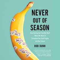 Never Out of Season by Rob Dunn audiobook