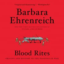 Blood Rites by Barbara Ehrenreich audiobook