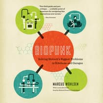 Biopunk by Marcus Wohlsen audiobook