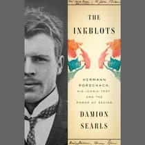 The Inkblots by Damion Searls audiobook