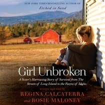 Girl Unbroken by Regina Calcaterra audiobook