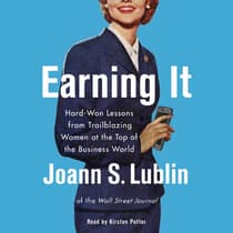 Earning It by Joann S. Lublin audiobook