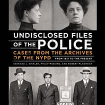 Undisclosed Files of the Police by Bernard Whalen audiobook