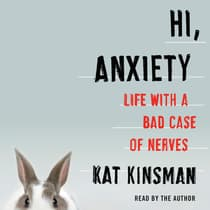 Hi, Anxiety by Kat Kinsman audiobook
