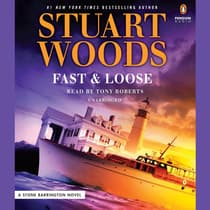 Fast and Loose by Stuart Woods audiobook