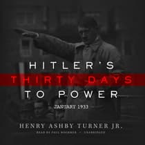 Hitler's Thirty Days to Power by Henry Ashby Turner audiobook
