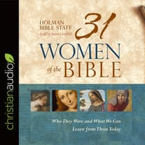 31 Women of the Bible by Holman Bible Staff audiobook