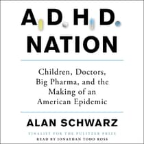 ADHD Nation by Alan Schwarz audiobook