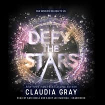 Defy the Stars by Claudia Gray audiobook
