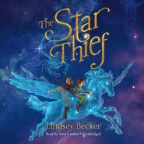 The Star Thief by Lindsey Becker audiobook
