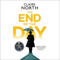 The End of the Day by Claire North audiobook