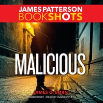 Malicious by James Patterson audiobook