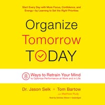 Organize Tomorrow Today by Jason Selk audiobook