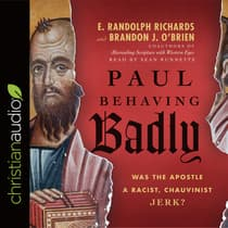 Paul Behaving Badly by E. Randolph Richards audiobook