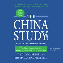 The China Study, Revised and Expanded Edition by T. Colin Campbell audiobook