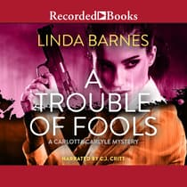 A Trouble of Fools by Linda Barnes audiobook