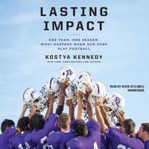 Lasting Impact by Kostya Kennedy audiobook