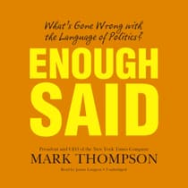 Enough Said by Mark Thompson audiobook