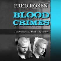 Blood Crimes by Fred Rosen audiobook