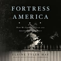 Fortress America by Elaine Tyler May audiobook