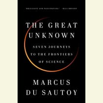 The Great Unknown by Marcus du Sautoy audiobook