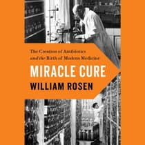 Miracle Cure by William Rosen audiobook