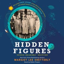 Hidden Figures Young Readers' Edition by Margot Lee Shetterly audiobook